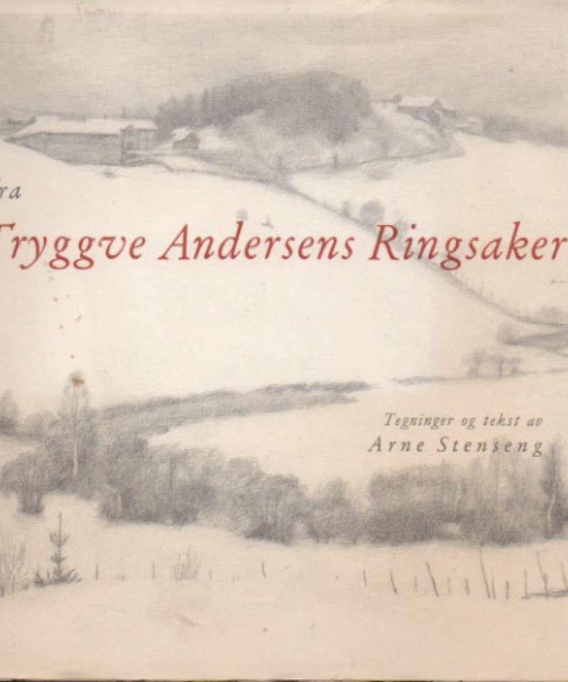 Glimt fra Tryggve Andersens Ringsake