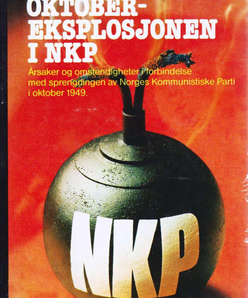 Oktober-eksplsjonen i NKP
