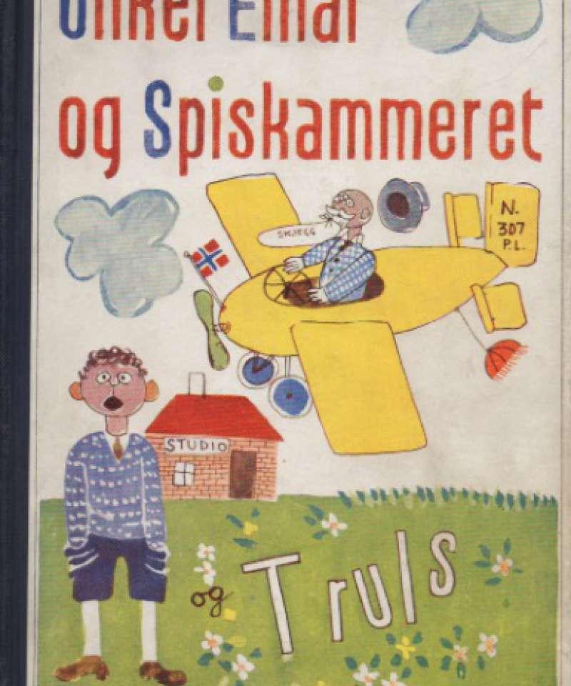 Onkel Einar og spiskammeret – og Truls
