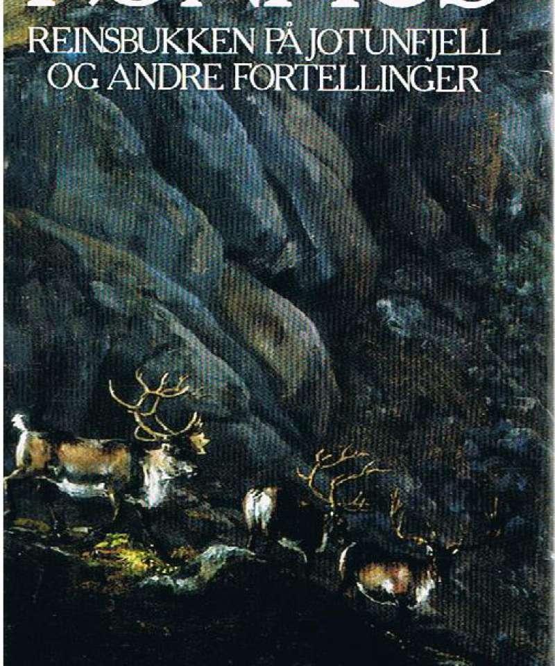Reinsbukken på Jotunfjell og andre fortellinger