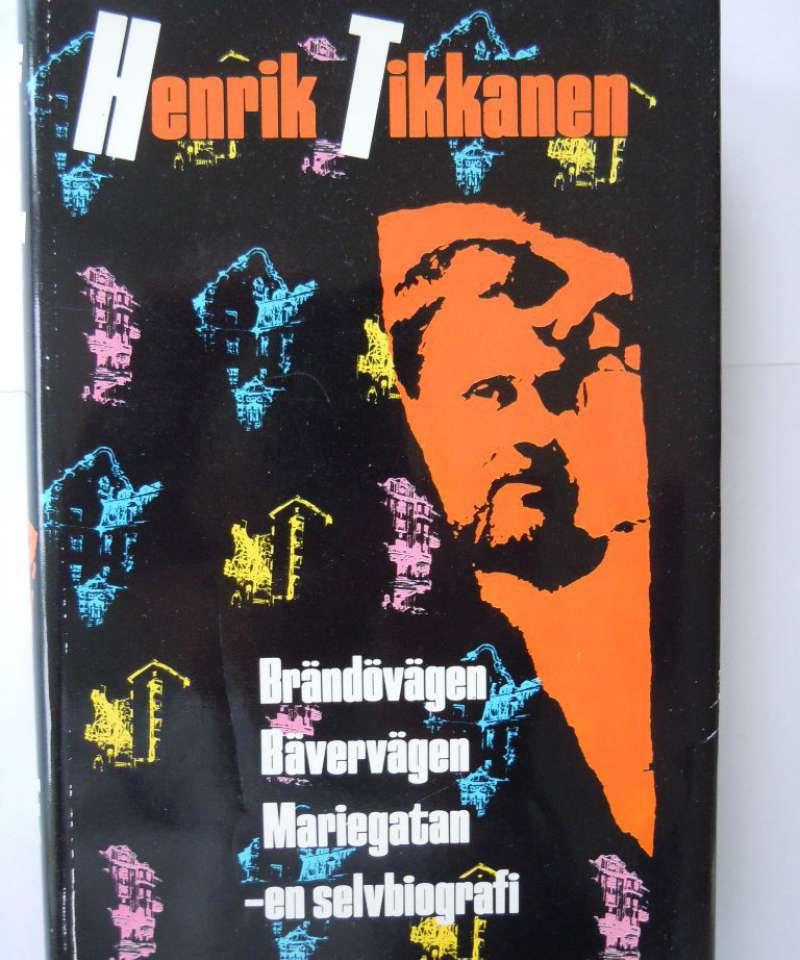 Brændøvægen, Bævervægen, Mariegatan - en selvbiografi