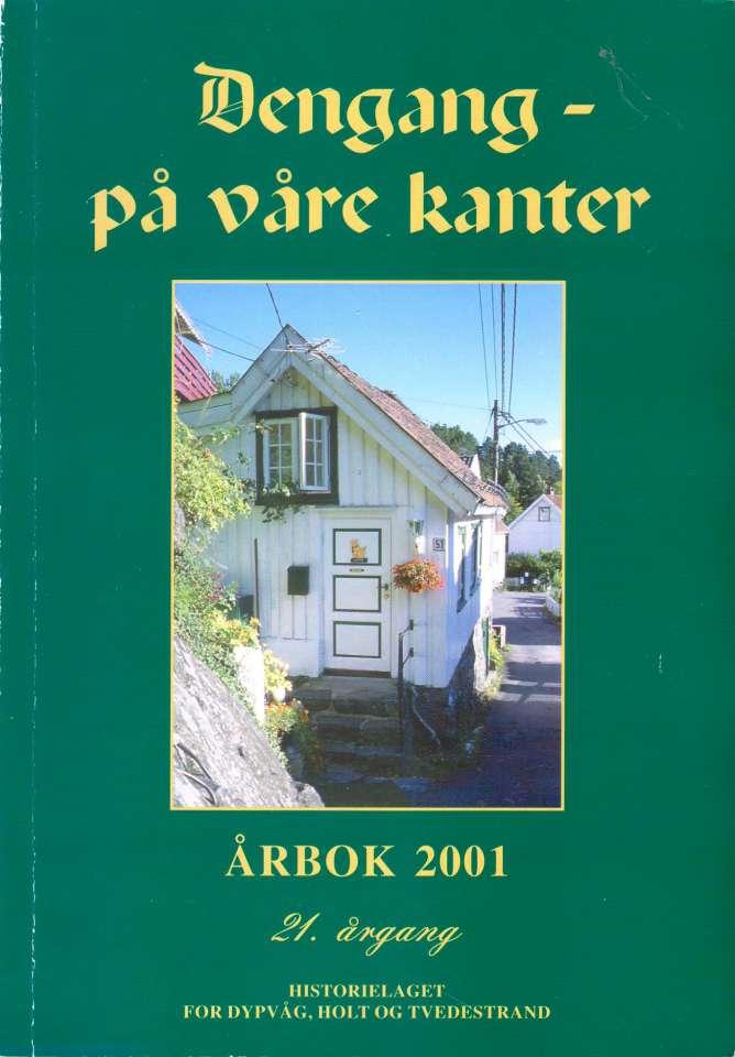 Dengang - på våre kanter 2001
