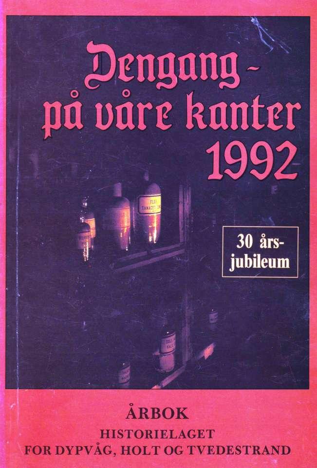 Dengang - på våre kanter 1992