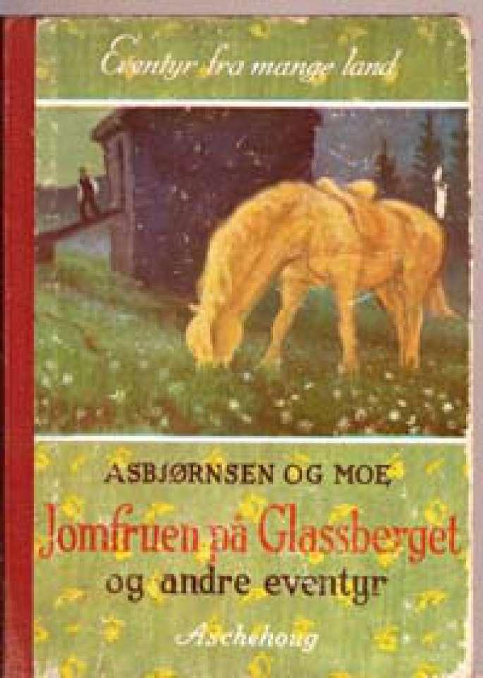 Jomfruen på Glassberget og andre eventyr