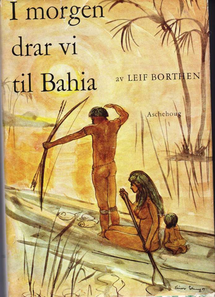 I morgen drar vi til Bahia