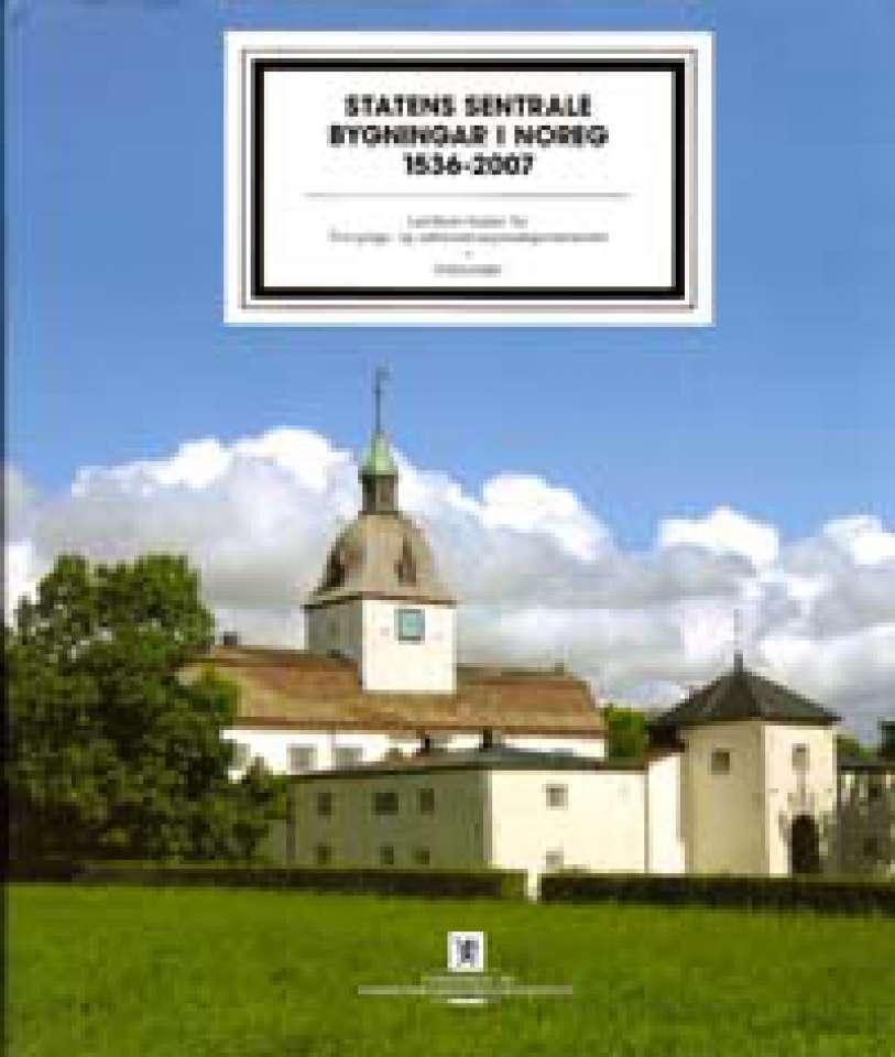 Statens sentrale bygningar i Noreg 1536-2007 - Historiedel