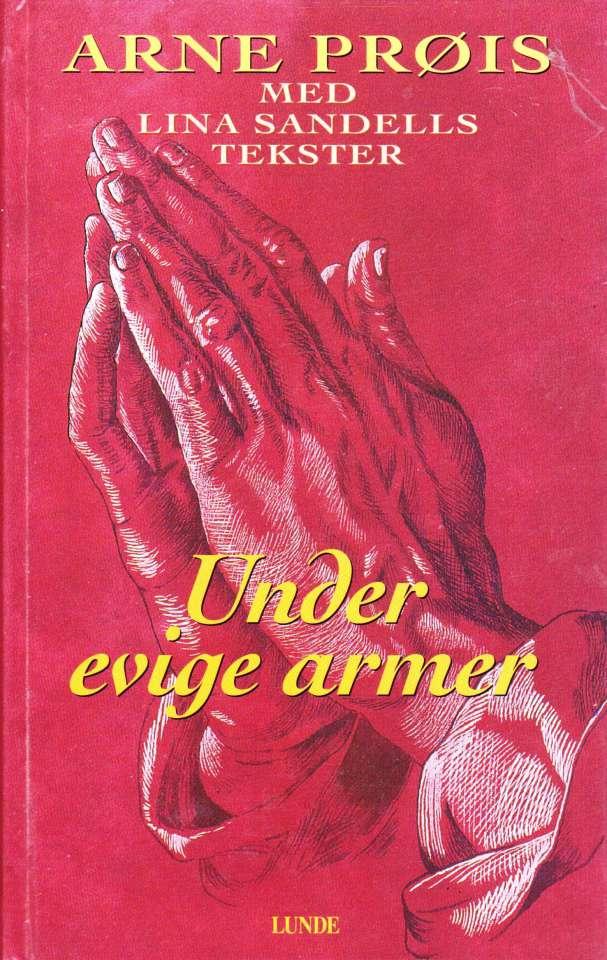 Under evige armer