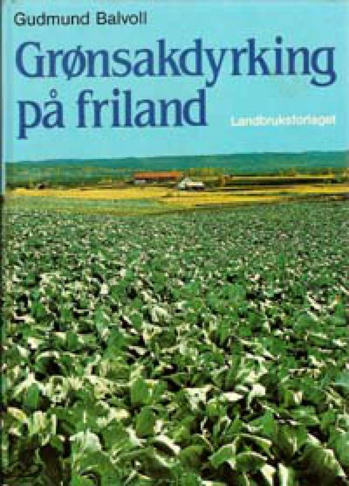 Grønsaksdyriking på friland