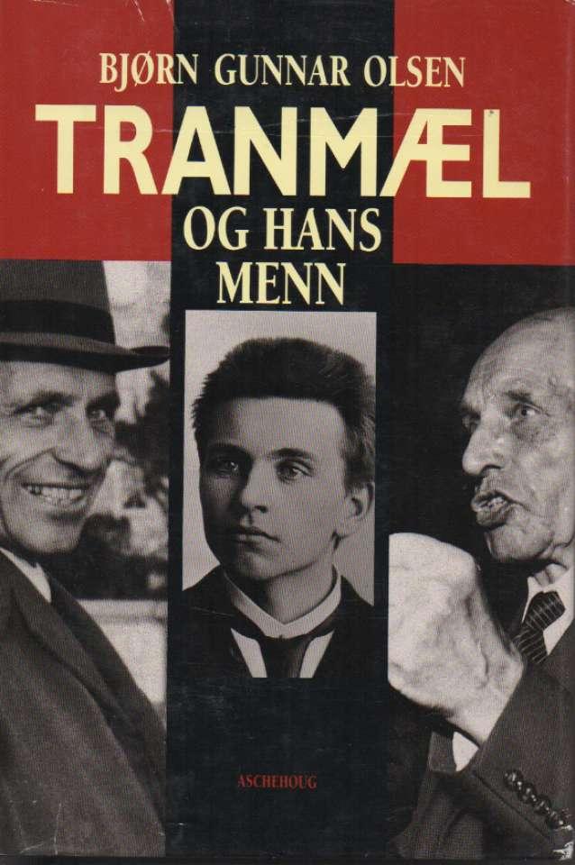 Tranmæl og hans  menn