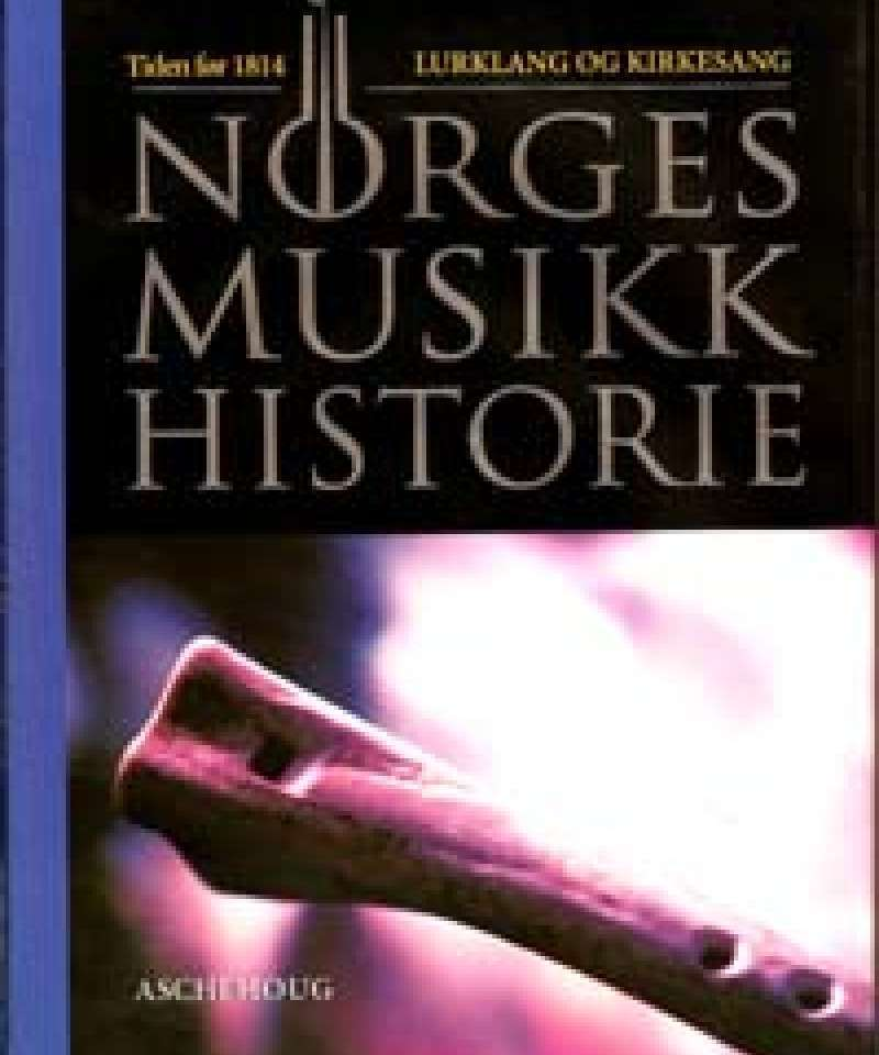 Norges musikkhistorie bind 2-4