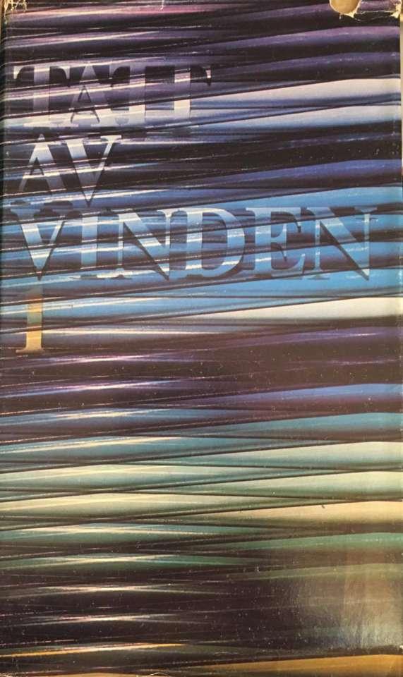 Tatt av vinden, bind 1