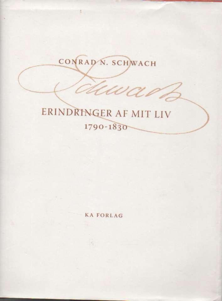 Schwach – erindringer af mitt liv 1790–1930