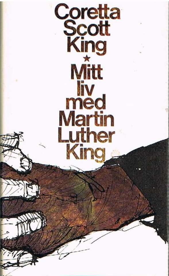 Mitt liv med Martin Luther King