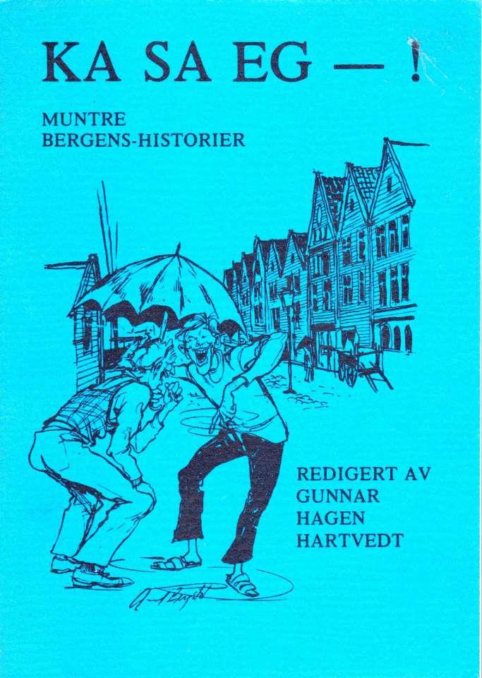 Ka Sa Eg - muntre Bergenshistorier