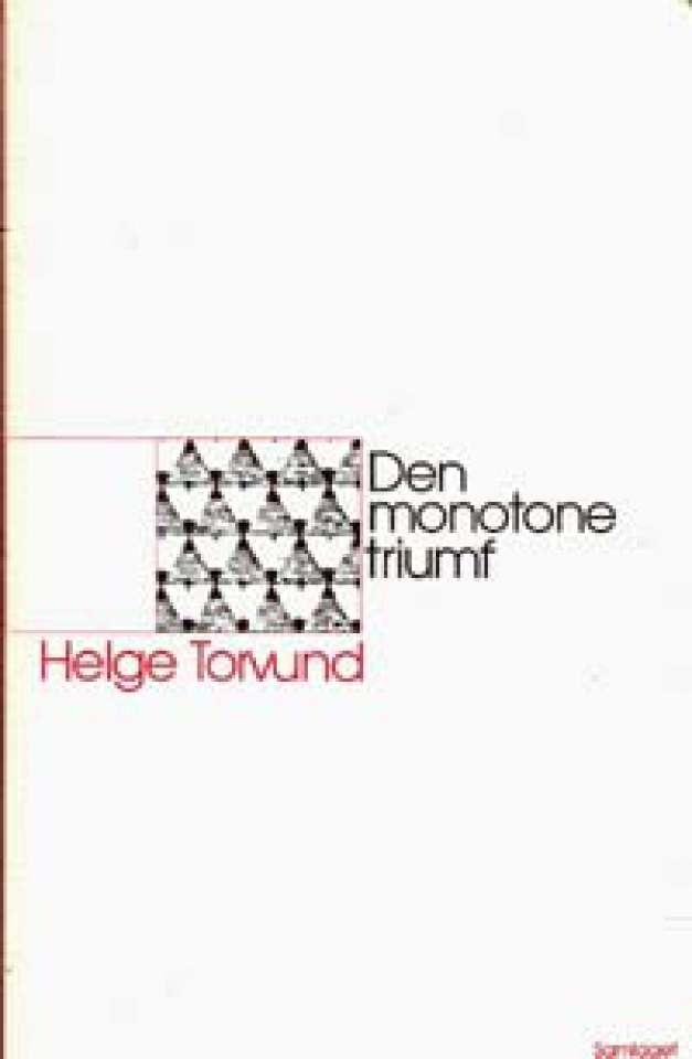 Den monotone triumf
