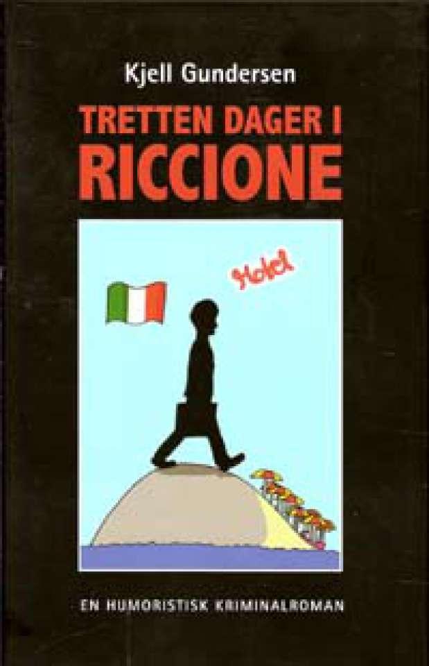 Tretten dager i Riccione