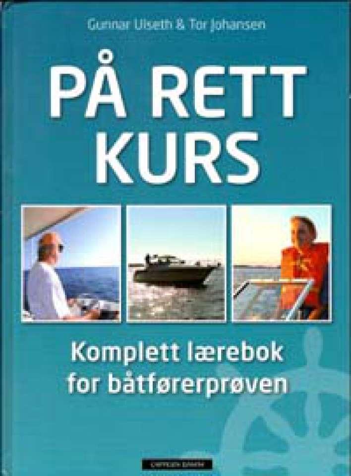 På rett kurs - Komplett lærebok for båtførerprøven