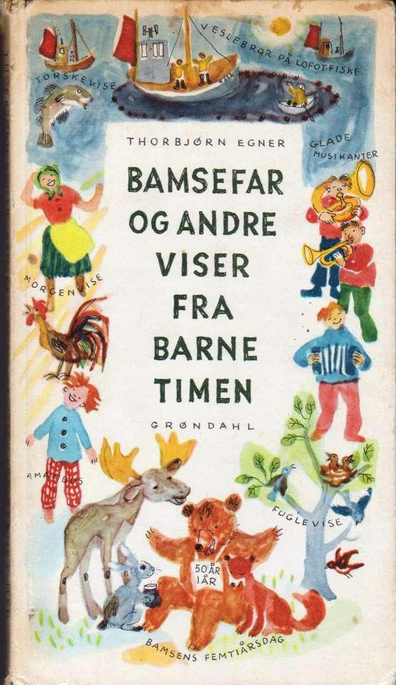 Bamsefar og andre viser fra barnetimen