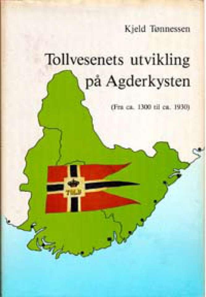 Tollvesenets utvikling på Agderkysten - (Fra ca. 133 til ca. 1930)