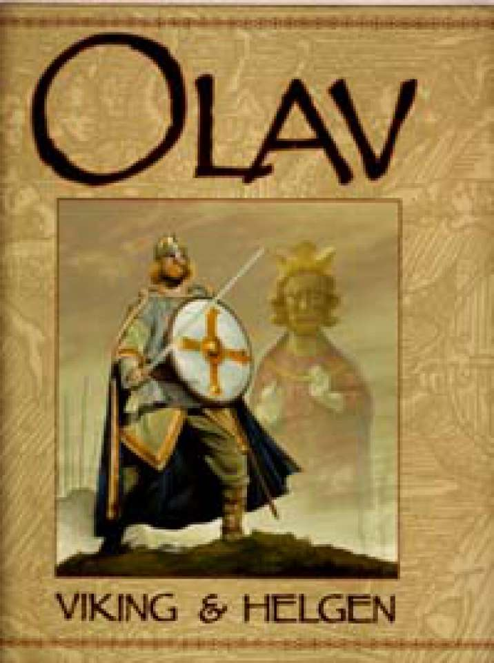 Olav - Viking & Helgen