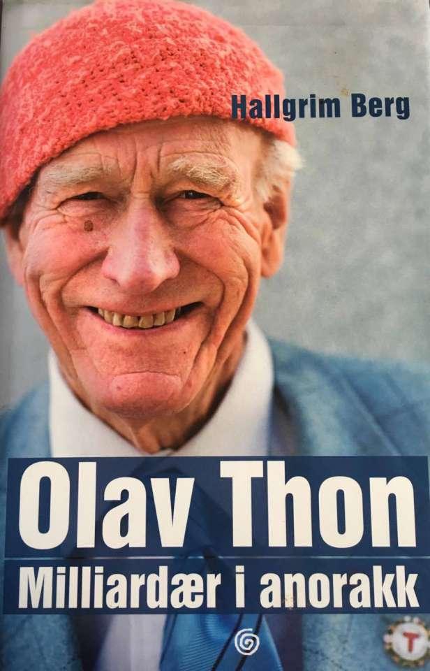 Olav Thon - Milliardær i anorakk