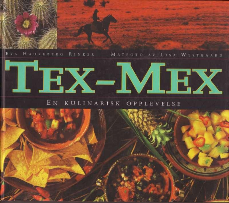 Tex-Mex En kulinarisk opplevelse