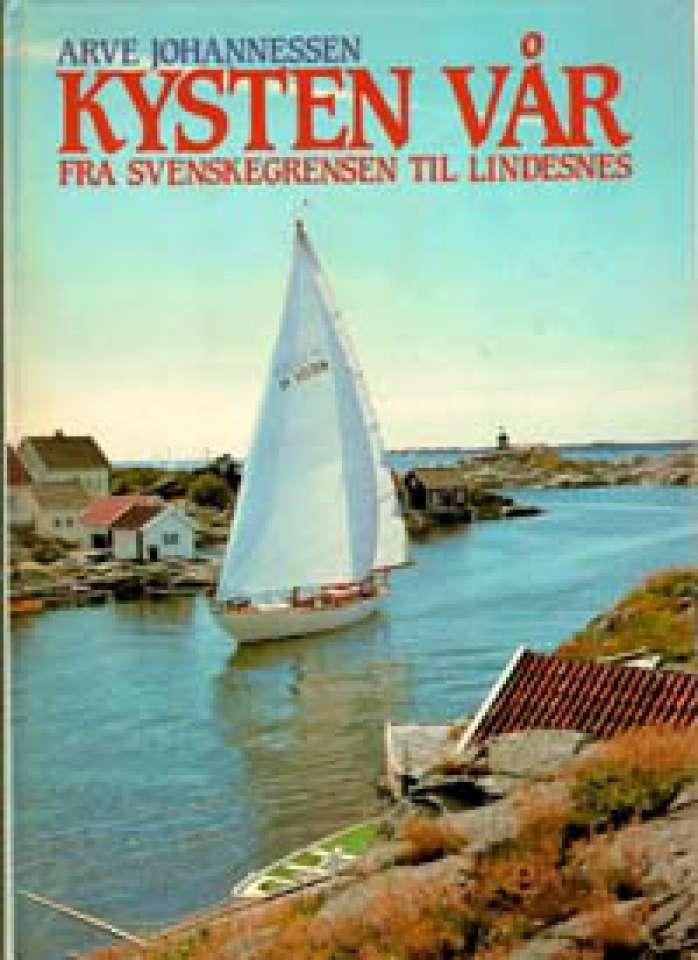 Kysten vår - Fra Svenskegrensen til Lindesnes