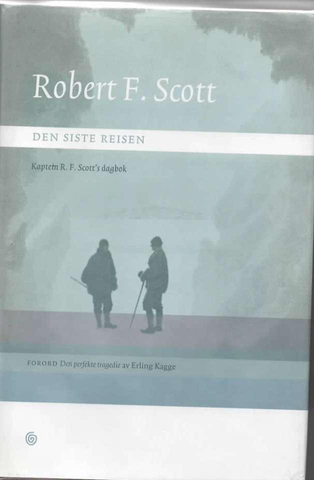 Robert F. Scott – Den siste reisen