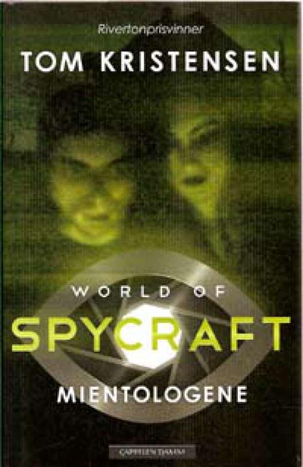 World of Spycraft - Mientologene