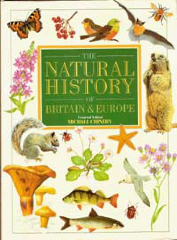 The Natural History of Britain & Europe
