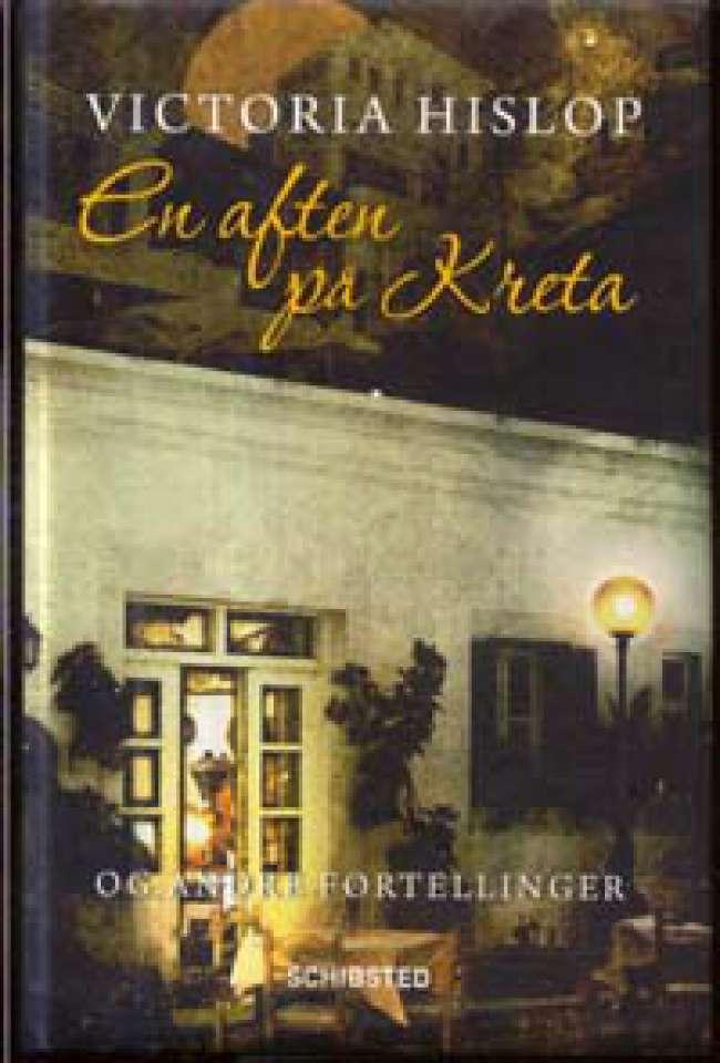 En aften på Kreta - Og andre fortellinger