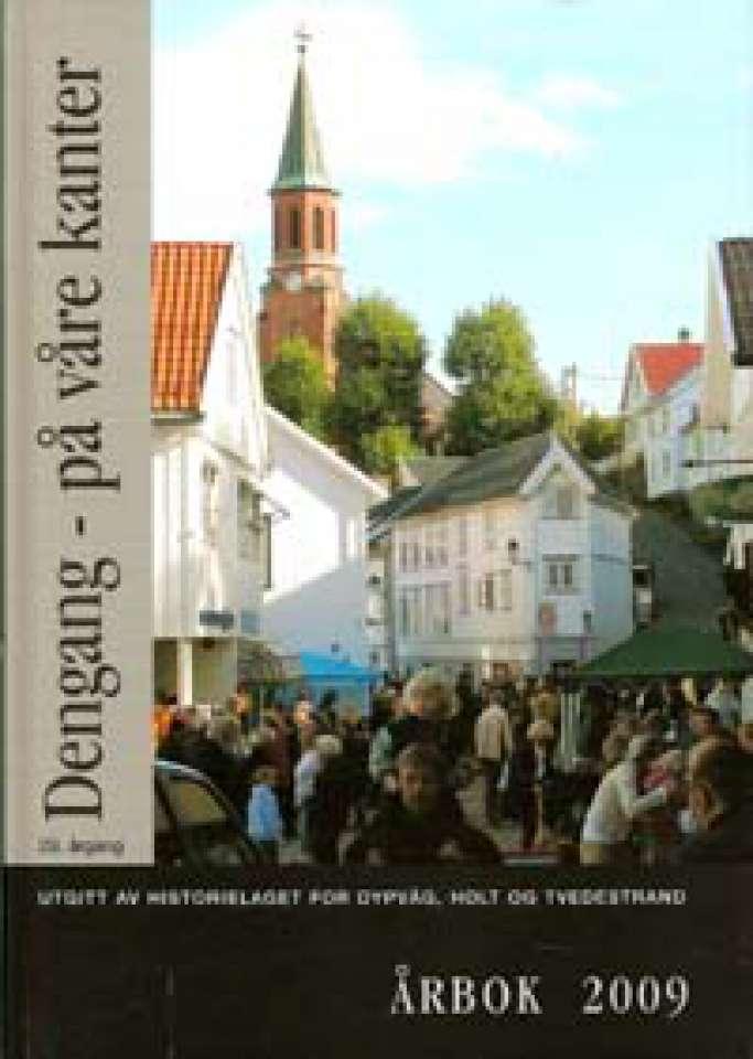 Dengang - på våre kanter - Årbok 2009
