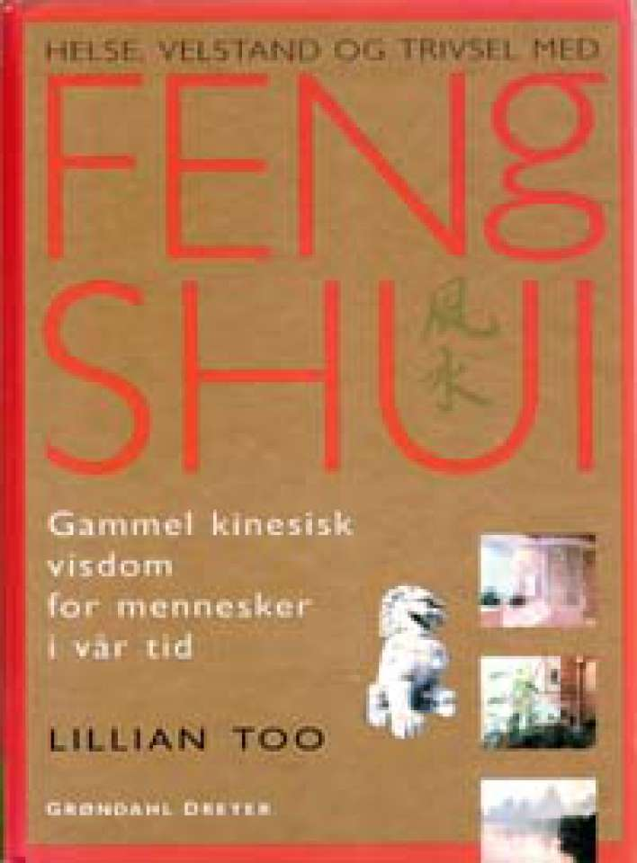 Helse, Velstand og Trivsel med Feng Shui
