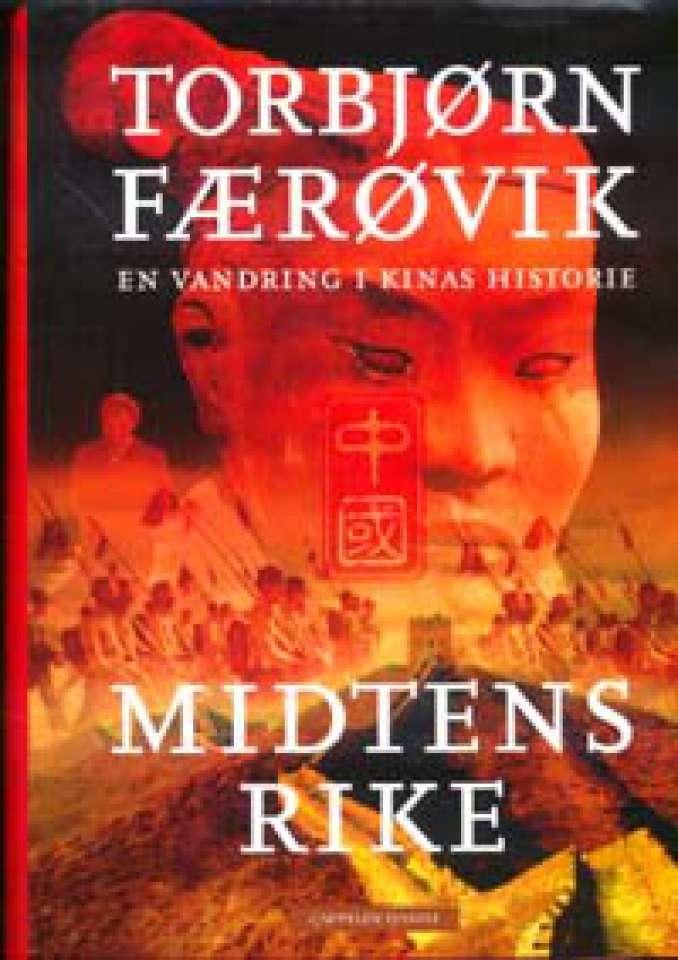 Midtens rike - En vandring i Kinas historie - Signert!