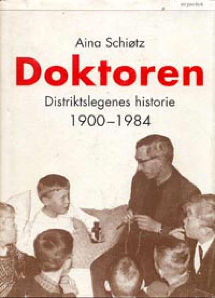Doktoren - Distriktslegenes historie 1900-1984