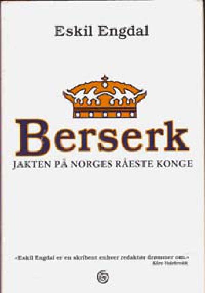 Berserk - Jakten på Norges råeste konge