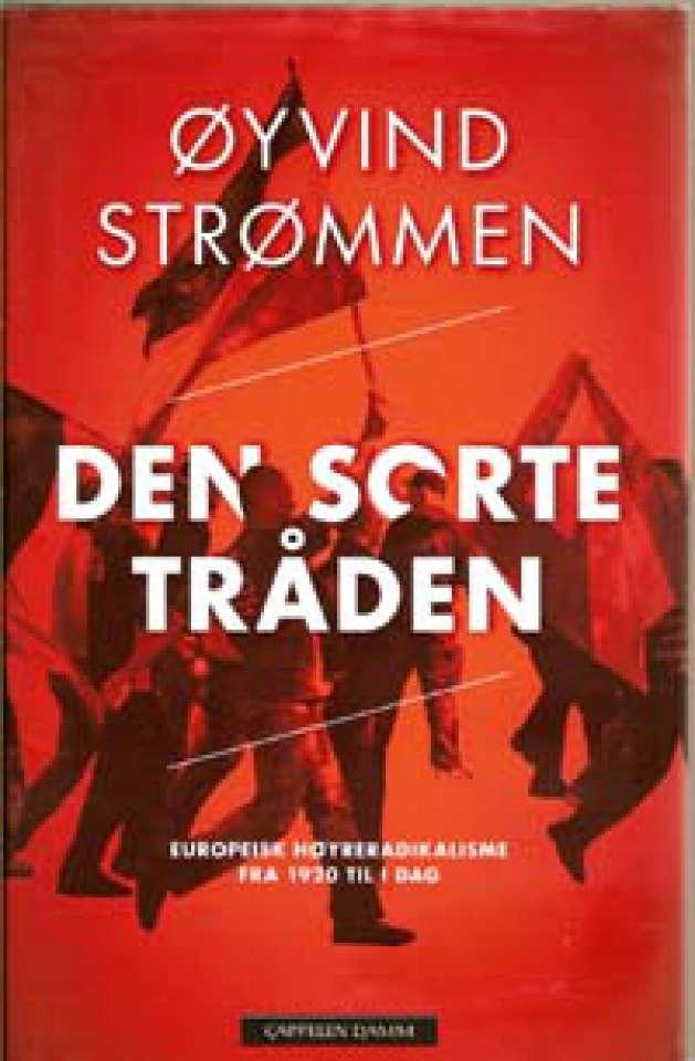 Den sorte tråden - Europeisk høyreradikalisme fra 1920 til i dag
