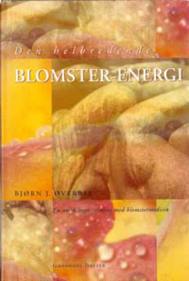 Den helbredende Blomster-Energi