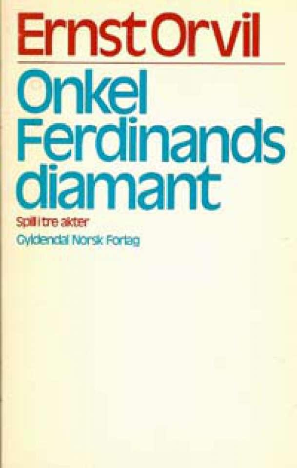 Onkel Ferdinands diamant - Soill i tre akter