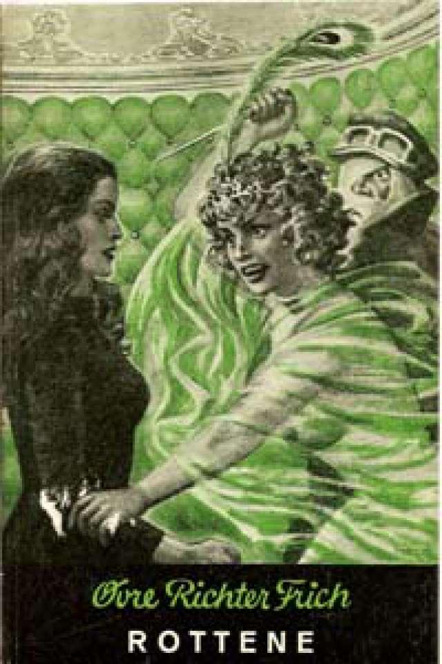 Rotterne - En roman om banditter og provokatører
