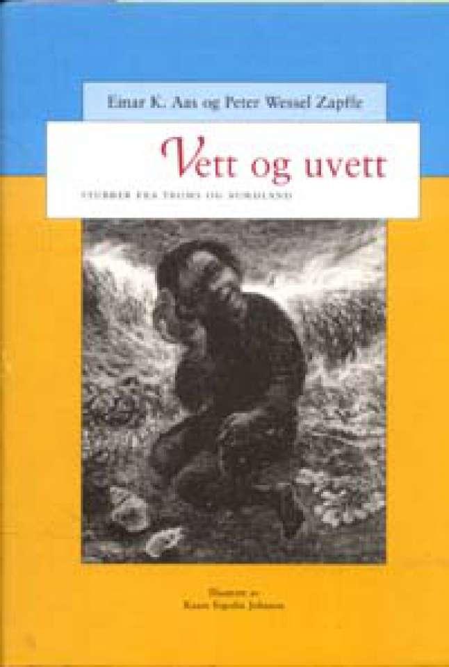 Vett og uvett - Stubber fra Troms og Nordland