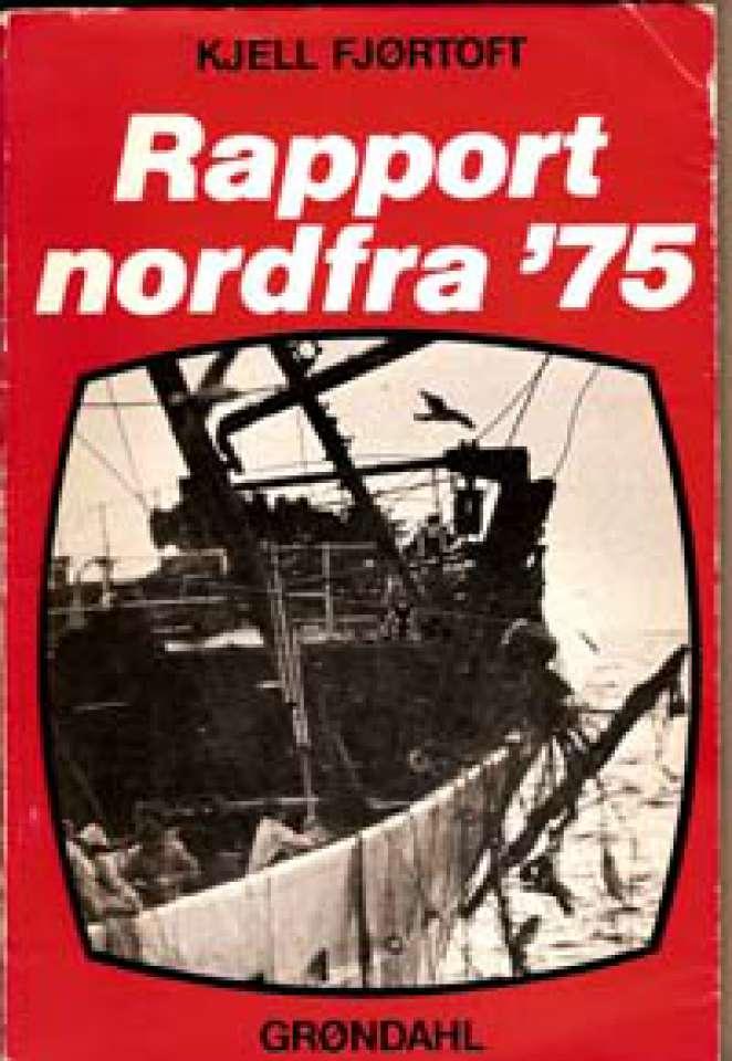 Rapport nordfra '75 - Signert!