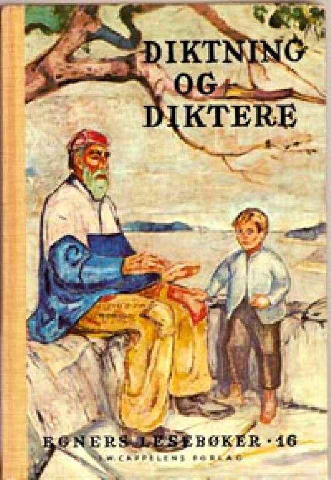 Diktning og diktere - Egners lesebøker 16 - For niende skoleår