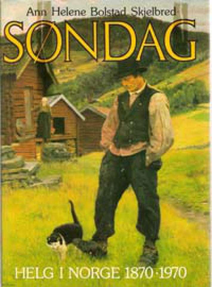 Søndag - Helg i Norge 1870-1970