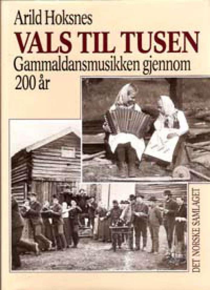 Vals til tusen - Gammaldansmusikken gjennom 200 år