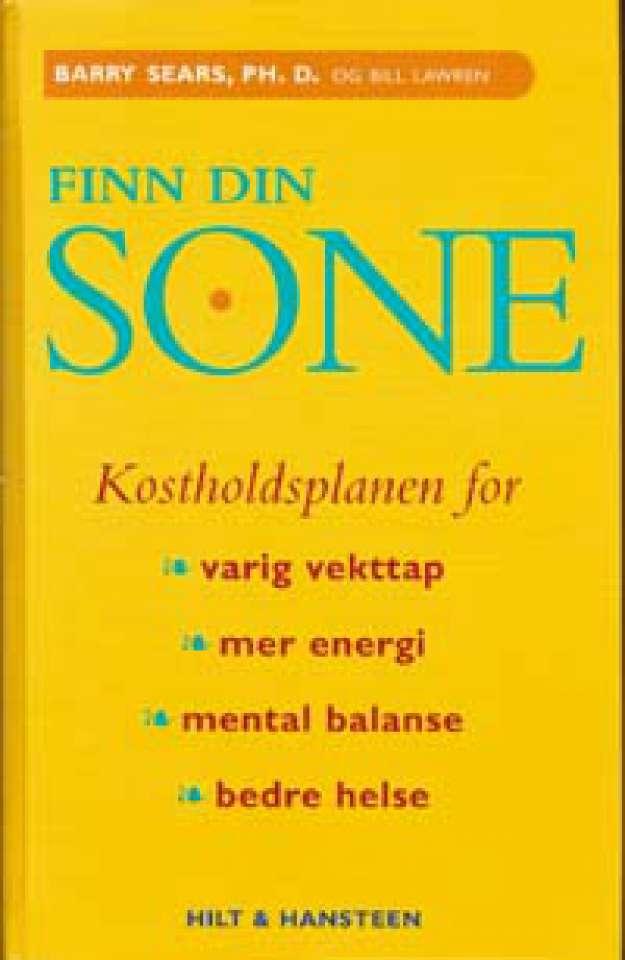 Finn din sone - Kostholdplanen for evig vekttap, mer energi, mental balanse og bedre helse