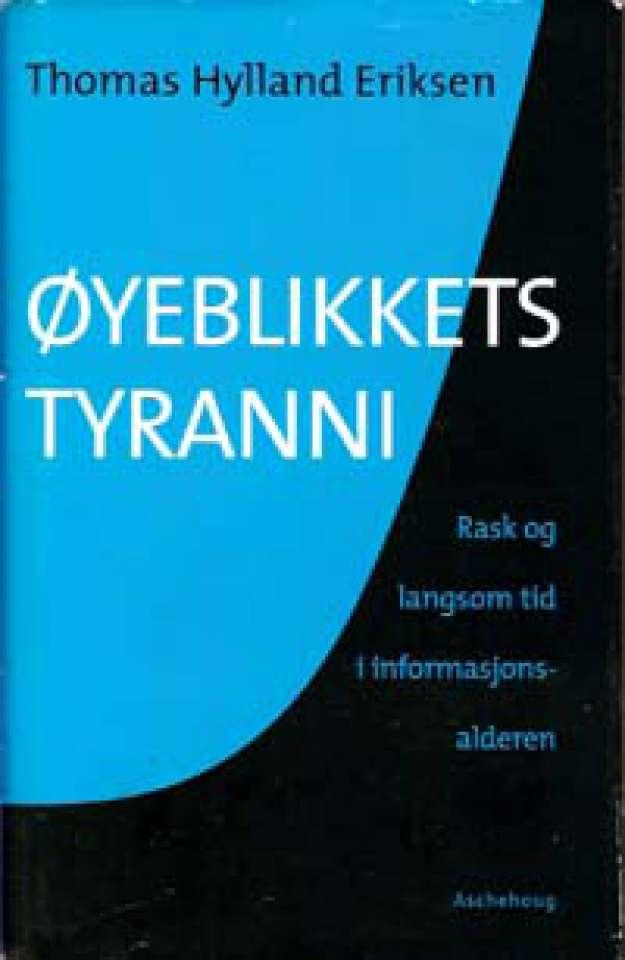 Øyeblikkets tyranni - Rask og langsom tid i informasjonsalderen