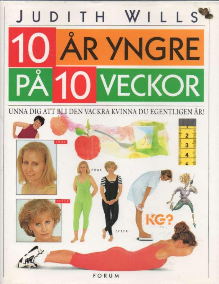 10 år yngre på 10 veckor