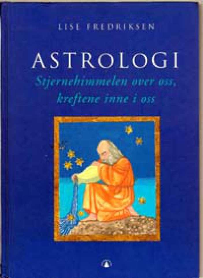 Astrologi - Stjernehimmelen over oss, kreftene inne i oss