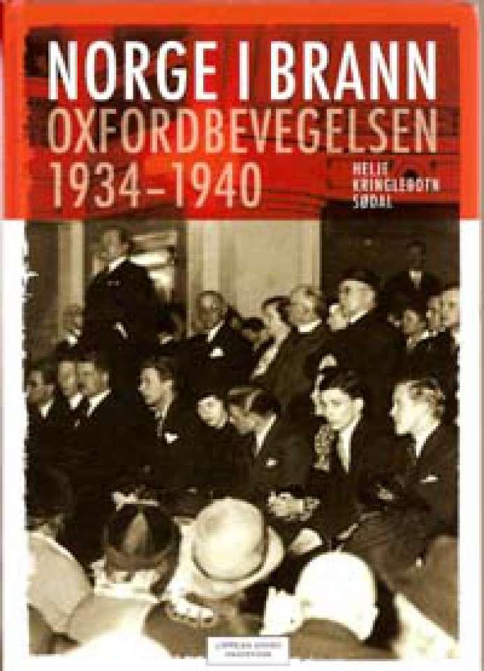 Norge i brann - Oxfordbevegelsen 1934-1940